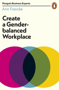 Create a Gender-Balanced Workplace-9780241396247