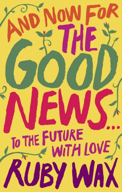 And Now For The Good News... : To the Future with Love-9780241400647