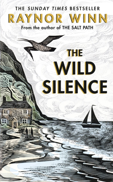The Wild Silence : The Sunday Times Bestseller from the author of The Salt Path-9780241401460