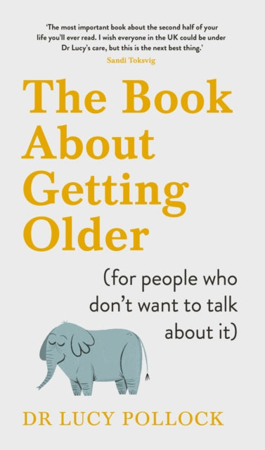 The Book About Getting Older (for people who don't want to talk about it)-9780241423394