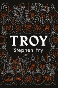 Troy : Our Greatest Story Retold-9780241424582