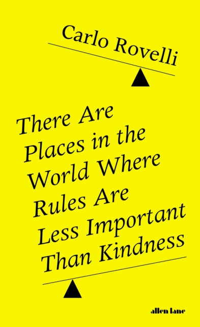 There Are Places in the World Where Rules Are Less Important Than Kindness-9780241454688
