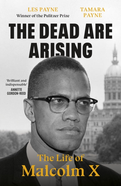 The Dead Are Arising : The Life of Malcolm X-9780241503034