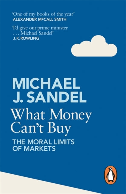 What Money Can't Buy : The Moral Limits of Markets-9780241954485