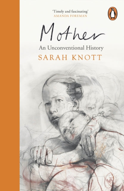 Mother : An Unconventional History-9780241972748