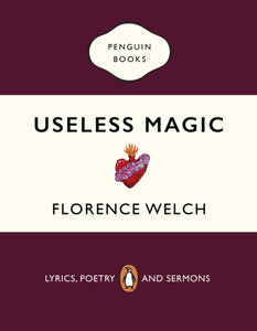 Useless Magic : Lyrics, Poetry and Sermons-9780241983829