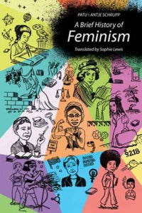 A Brief History of Feminism-9780262037112