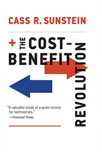 The Cost-Benefit Revolution-9780262538015