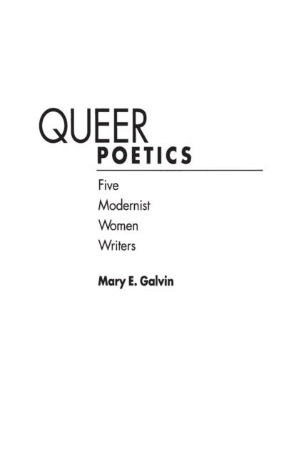 Queer Poetics : Five Modernist Women Writers-9780275961060