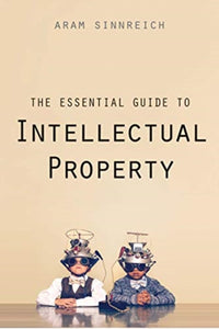 The Essential Guide to Intellectual Property-9780300214420