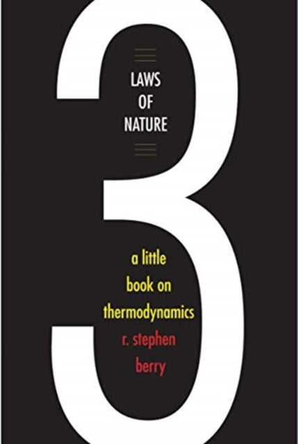 Three Laws of Nature : A Little Book on Thermodynamics-9780300238785