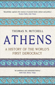 Athens : A History of the World's First Democracy-9780300246605