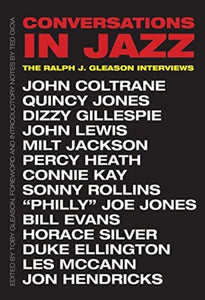 Conversations in Jazz : The Ralph J. Gleason Interviews-9780300255232