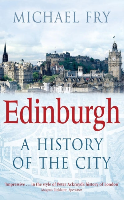 Edinburgh : A History of the City-9780330455794