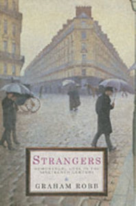 Strangers : Homosexual Love in the Nineteenth Century-9780330482240