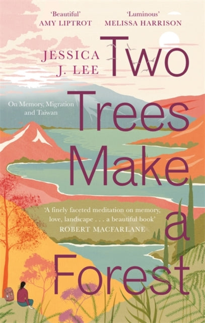 Two Trees Make a Forest : On Memory, Migration and Taiwan-9780349011042