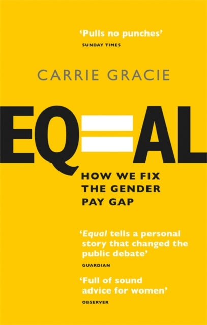 Equal : How we fix the gender pay gap-9780349012254