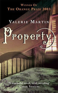 Property : Winner of the Women's Prize for Fiction-9780349117324