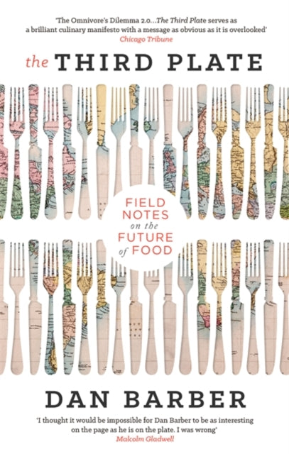 The Third Plate : Field Notes on the Future of Food-9780349141701