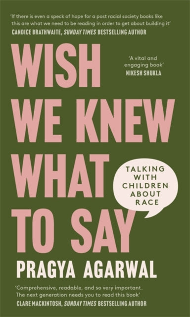 Wish We Knew What to Say : Talking with Children About Race-9780349702056