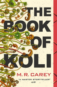 The Book of Koli : The Rampart Trilogy, Book 1-9780356509556