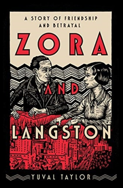 Zora and Langston : A Story of Friendship and Betrayal-9780393243918