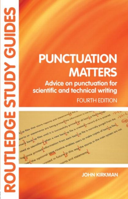 Punctuation Matters : Advice on Punctuation for Scientific and Technical Writing-9780415399821