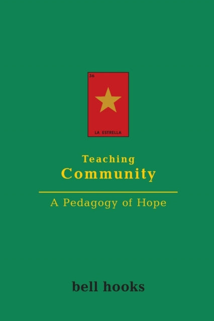 Teaching Community : A Pedagogy of Hope-9780415968188
