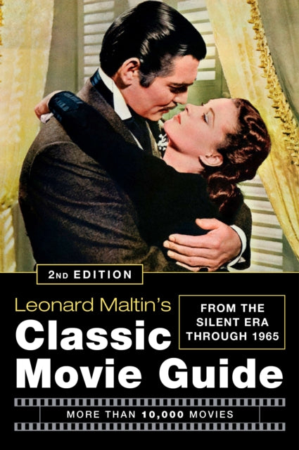 Leonard Maltin's Classic Movie Guide (2nd Edition) : From The Silent Era Through 1965-9780452295773