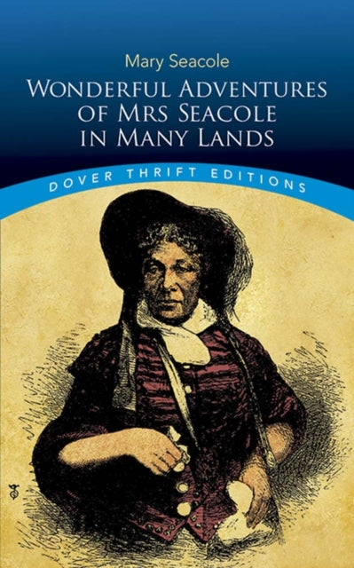 Wonderful Adventures of Mrs Seacole in Many Lands-9780486831725