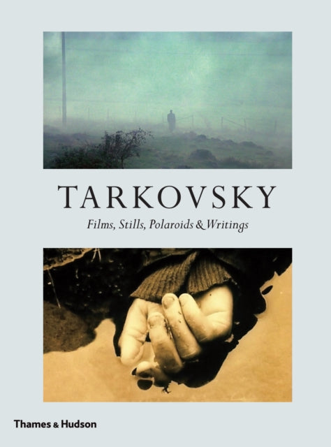 Tarkovsky : Films, Stills, Polaroids & Writings-9780500022597
