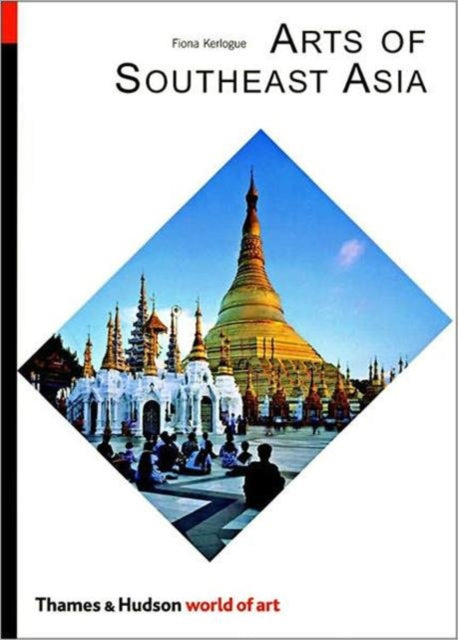 Arts of Southeast Asia-9780500203811