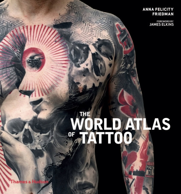 The World Atlas of Tattoo-9780500294970