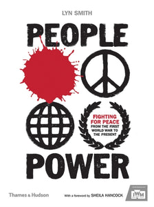 People Power : Fighting for Peace from the First World War to the Present-9780500519158