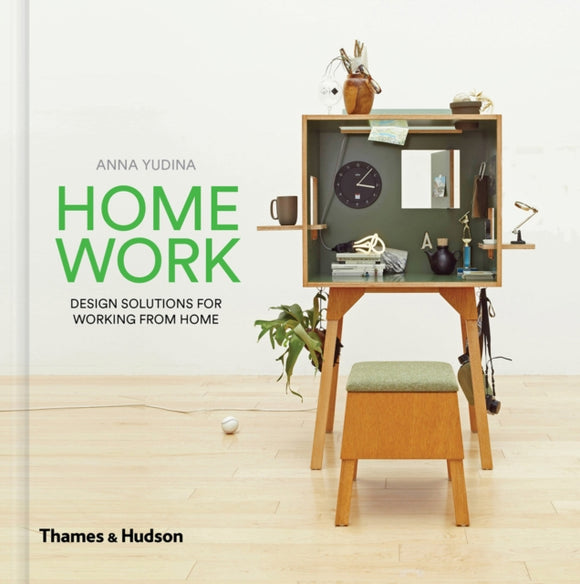 HomeWork : Design Solutions for Working from Home-9780500519806