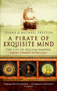 A Pirate Of Exquisite Mind : The Life Of William  Dampier-9780552772105