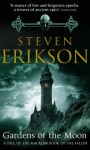 Gardens Of The Moon : (Malazan Book Of The Fallen 1)-9780553819571