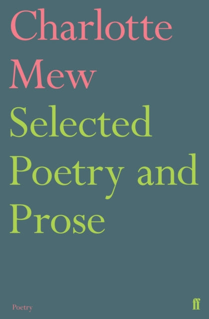 Selected Poetry and Prose-9780571316182