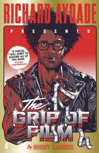 The Grip of Film-9780571316564