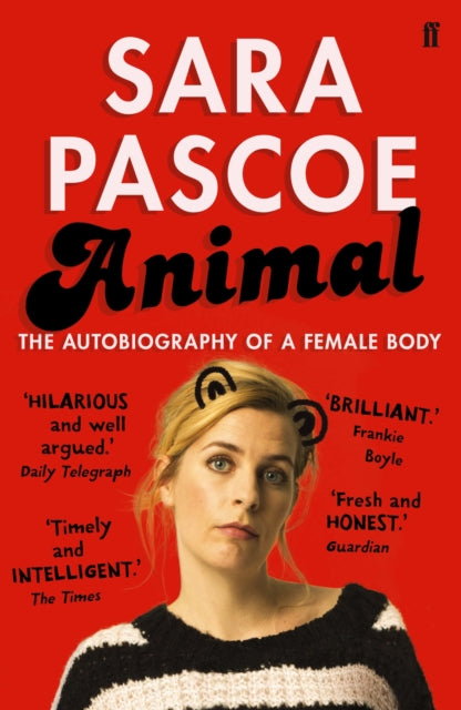 Animal : The Autobiography of a Female Body-9780571325245