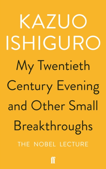 My Twentieth Century Evening and Other Small Breakthroughs-9780571346547