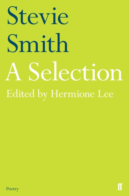 Stevie Smith: A Selection : edited by Hermione Lee-9780571347704