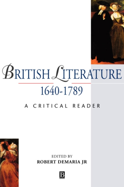 British Literature 1640-1789 : A Critical Reader-9780631197416