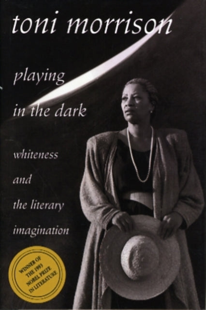 Playing in the Dark : Whiteness and the Literary Imagination-9780674673779