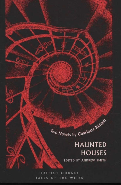 Haunted Houses : Two Novels by Charlotte Riddell-9780712352512