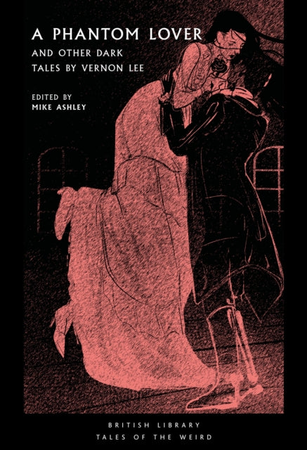 A Phantom Lover : and Other Dark Tales by Vernon Lee : 15-9780712353816
