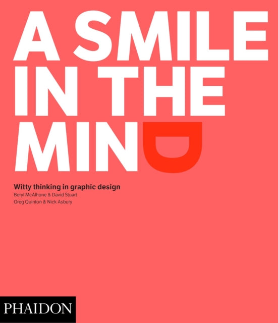 A Smile in the Mind - Revised and Expanded Edition : Witty Thinking in Graphic Design-9780714869353