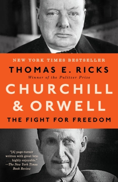 Churchill and Orwell : The Fight for Freedom-9780715652763