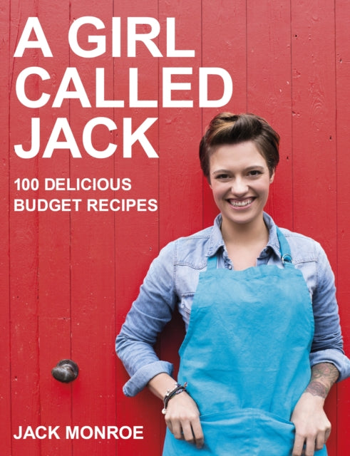 A Girl Called Jack : 100 delicious budget recipes-9780718178949