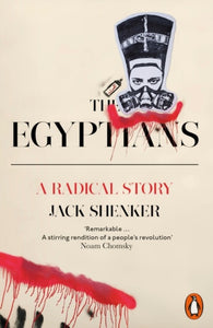 The Egyptians : A Radical Story-9780718193126